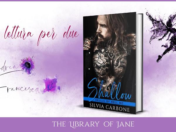 *Una lettura per due* Recensione Shallow- Skulls of Hell #1 di Silvia Carbone