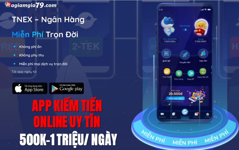 Tải App kiếm tiền online uy nhất tnex