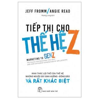 Tiếp Thị Cho Thế Hệ Z ebook PDF EPUB AWZ3 PRC MOBI
