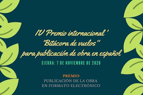 CONVOCATORIA IV Premio internacional ''Bitácora de vuelos'' para publicación de obra en español