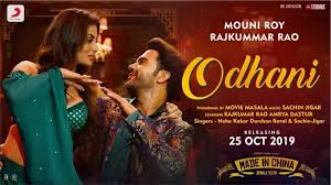 Odhani -Made in china by Rajkummar Rao & Mouni Roy Neha Kakkar & Darshan Raval mp3 mp4 HD download