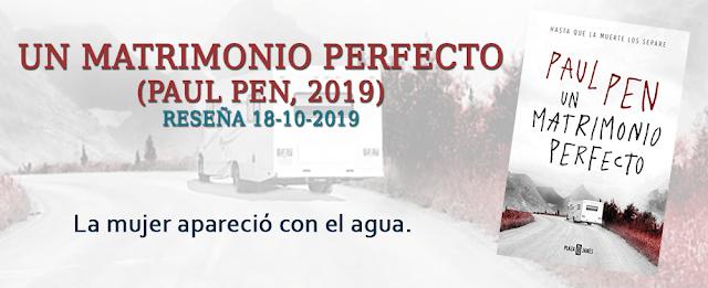 https://inquilinasnetherfield.blogspot.com/2019/10/resena-by-mb-un-matrimonio-perfecto-paul-pen.html