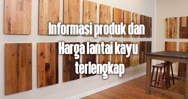 Harga Lantai kayu lengkap