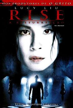 Rise: A Ressurreição Torrent - BluRay 720p Dual Áudio