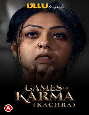 Games Of Karma ( Kachra ) S01 Hindi WEB Series 720p x264   720p HEVC