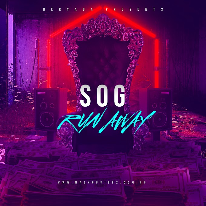 Music : S O G - RUN AWAY