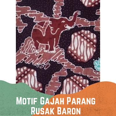 Motif Batik Gajah Kombinasi Parang Rusak Baron