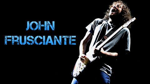 John Frusciante: Biografía y Equipo