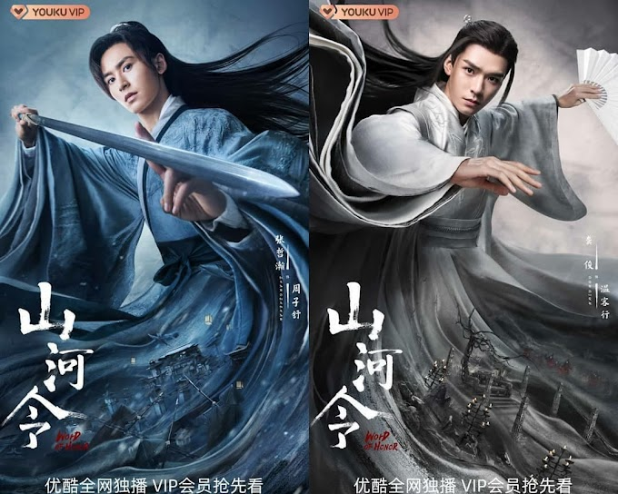 [First Impression] C-Drama: Word of Honor / Shan He Ling (山河令)