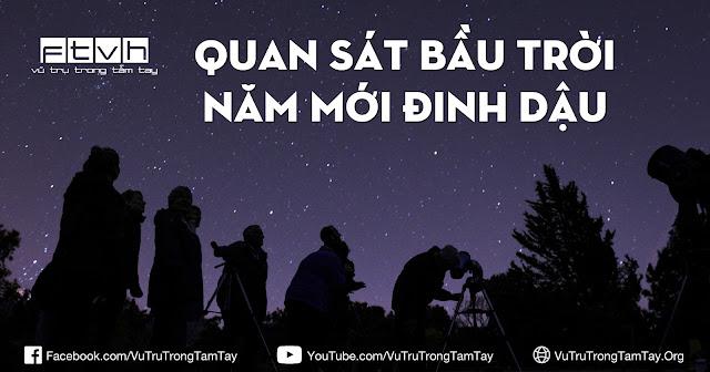 Quan sát bầu trời đón năm mới Đinh Dậu.