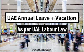 Annual leave in uae as per labour law 2020