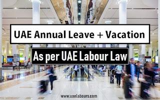 Annual leave in uae as per labour law 2020