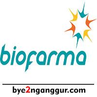 Lowongan Kerja Bio Farma April 2018