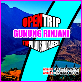Open Trip Gunung Rinjani 2021 Via Sembalun - Senaru - Torean - Aik Berik