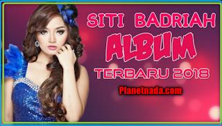 Download Kumpulan Lagu Siti Badriah Mp3 Terpopuler