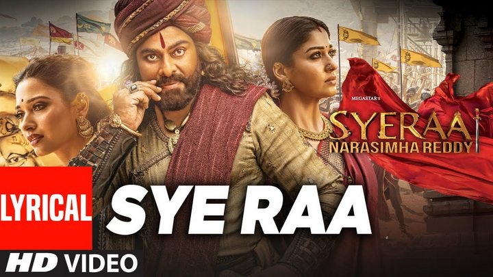 Sye Raa Song Lyrics from Sye Raa Narasimha Reddy Movie