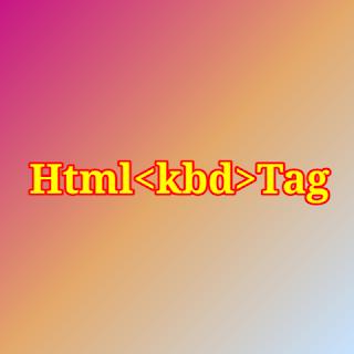 HTML <kbd> tag