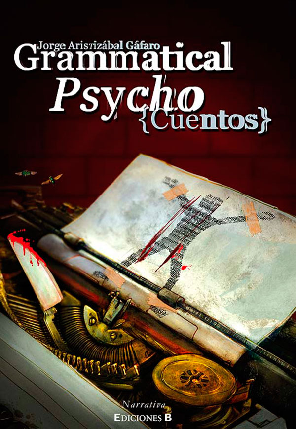 Grammatical psycho de Jorge Aristizábal Gáfaro