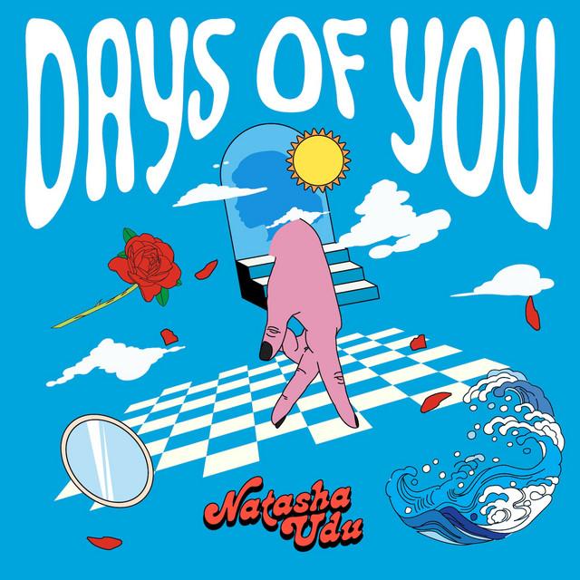Natasha Udu — Days of You