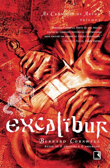 Excalibur As crônicas de Artur Bernard Cornwell