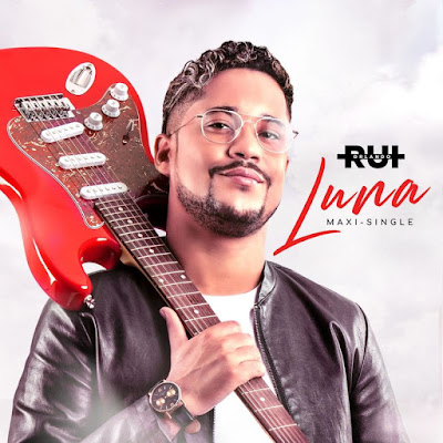 Rui Orlando - Luna (Maxi-Single Completa 2021)