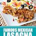 Famous Mexican Lasagna #mexican #lasagna