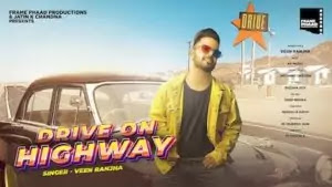 Drive On Highway Lyrics