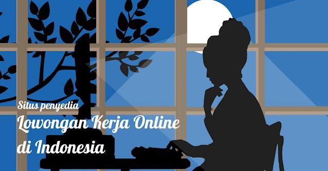 Situs penyedia lowongan kerja online di Indonesia