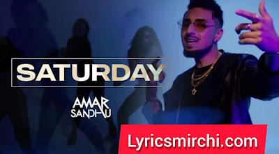 Saturday Song Lyrics Hindi | Amar Sandhu | Latest Punjabi Song 2020