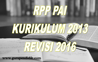 Download Silabus dan RPP PAI SD Kurikulum 2013 Revisi 2016