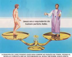 jesus era o equivalente ao homem perfeito adão