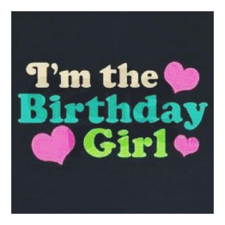 i am birthday girl