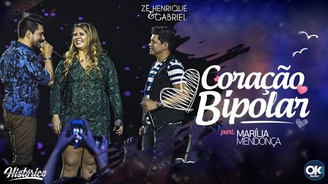 Zé Henrique e Gabriel - Coração Bipolar  Part. Marilia Mendonça