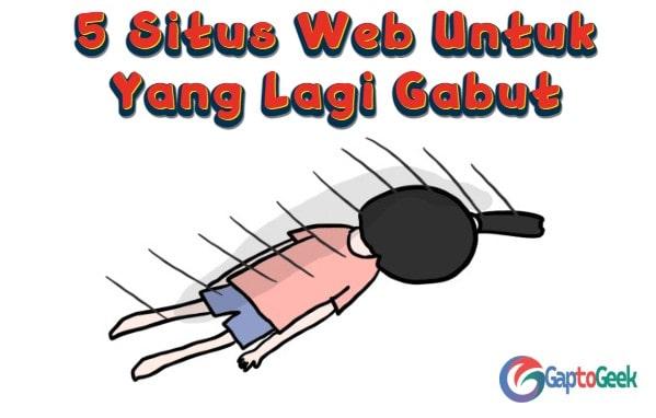 5 Situs Web Yang Bisa Kamu Kunjungi Saat Lagi Gabut, Seru Banget