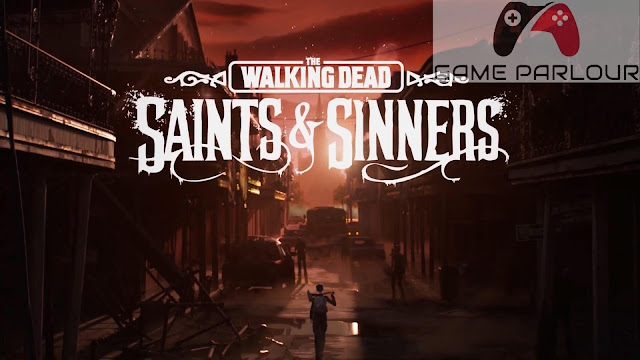 The Walking Dead Saints and Sinners Download