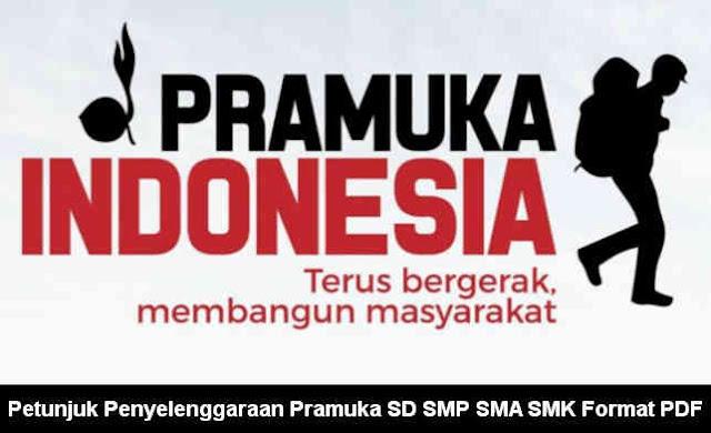 Download Petunjuk Penyelenggaraan Pramuka SD SMP SMA SMK
