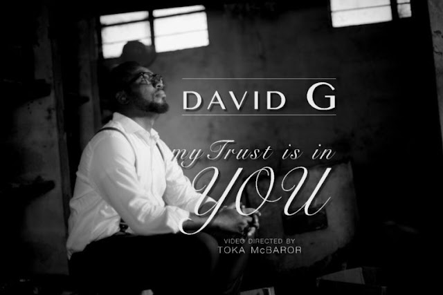 Audio: David G-My Trust Is In You