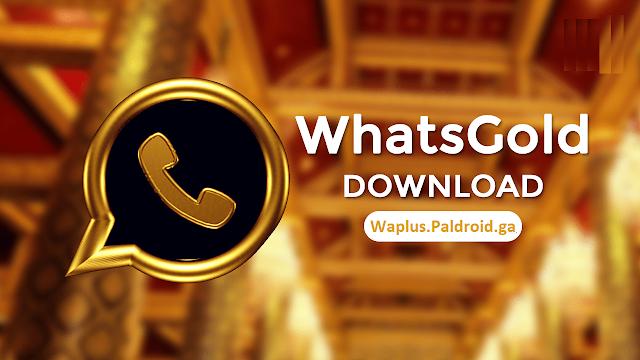 تطبيق واتساب الذهبي 2019 اخر اصدار ضد الحظر WhatsGold 8.12