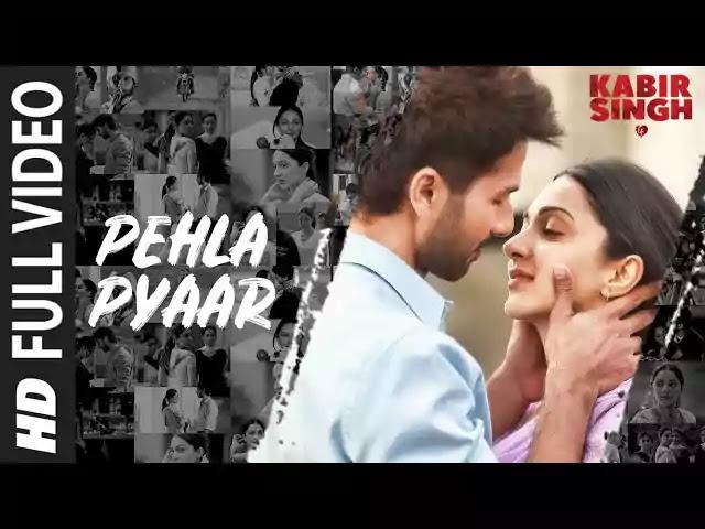Pehla Pyaar Lyrics- Kabir Singh