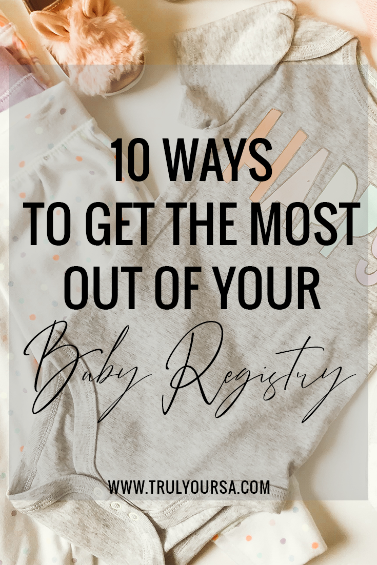 There are tons of baby registry checklists out there; some with items that are must-haves and others with items that you'll never use. It can be very overwhelming as a first-time parent because it can make you feel like you need tons of stuff to care for a baby. In reality, all you need are a few items that work for YOU. How do you decide what you actually need for YOUR baby? That is a question that only you can answer, but I can help make sure you get the most out of your baby registry with these 10 tips! #babyregistrytips #babyregistry #firstimemom