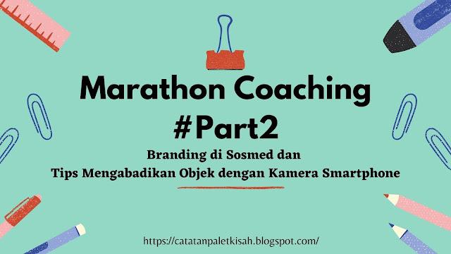 Marathon coaching part 2