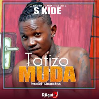 AUDIO | S kide - Tatizo Muda (Mp3) Download
