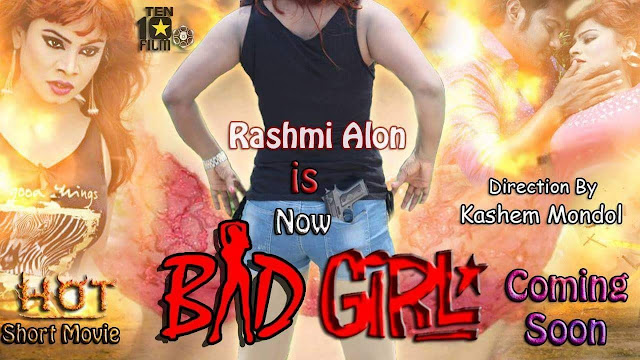 Bad Girl (2017) Bangla Hot Short Film Ft. Rasmi Alon Full HDRip 720p