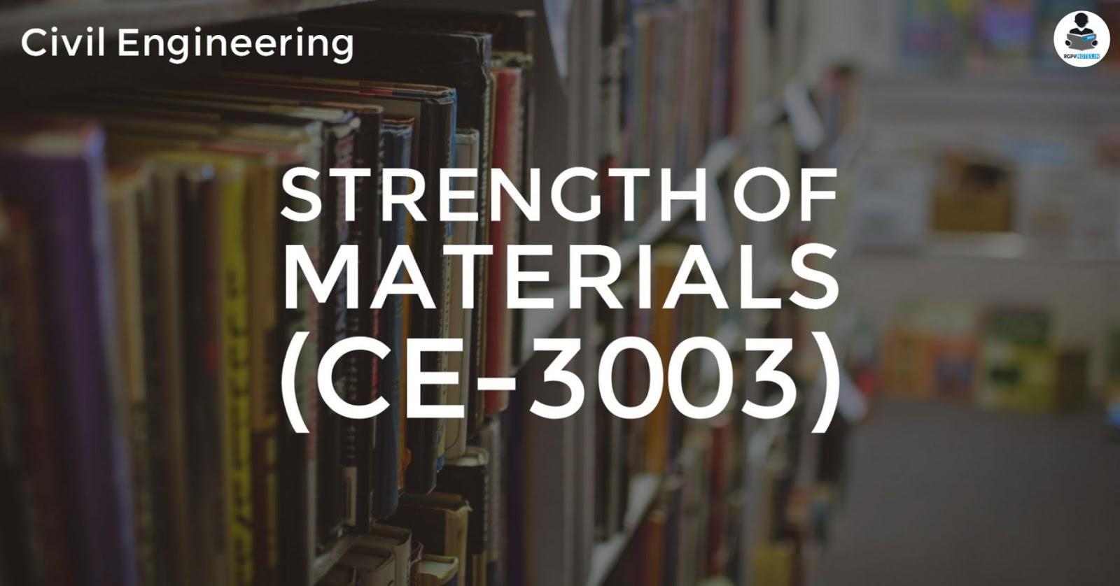 CE3003 - Strength of materials - RGPV notes CBGS
