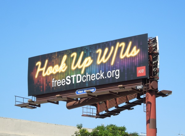 Hook Up W Us Free STD check billboard