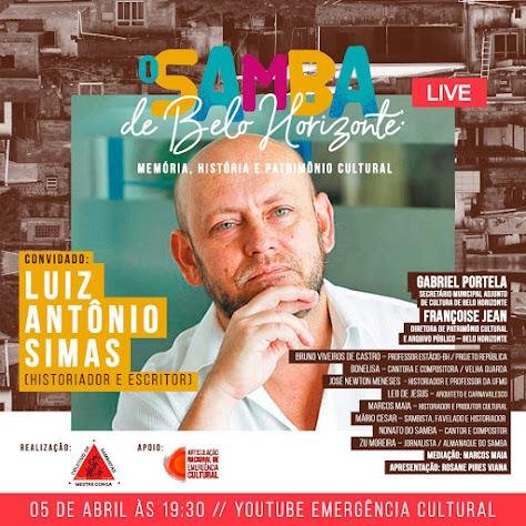 """Live, 05 de abril:  """"O Samba de Belo Horizonte: memória, história e patrimônio cultural""""."""