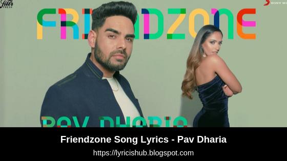 Friendzone Song Lyrics - Pav Dharia | Punjabi Song | Sony Music | Lyricishub