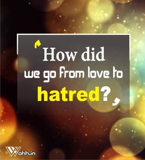 love-to-hatred-quotes-about-love-failure