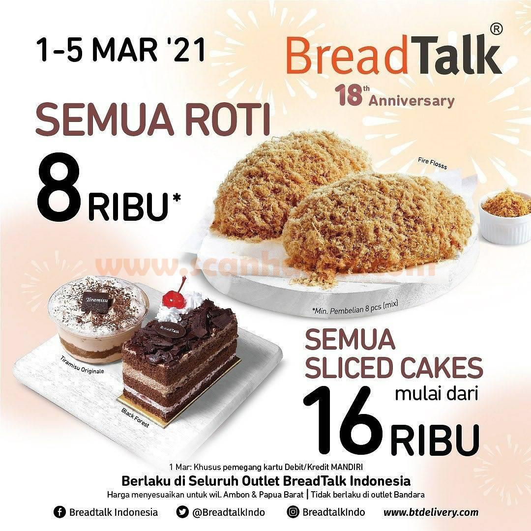 Promo BREADTALK 18th ANNIVERSARY! Harga Spesial Roti & Kue dengan BANK MANDIRI