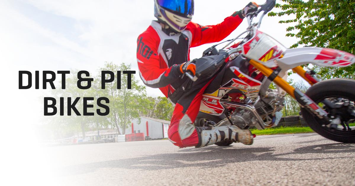 Dirt & Pit Bikes